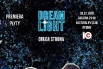 "Dream Light: premiera albumu ""Druga strona"" w Kulturalnym Clubie,"