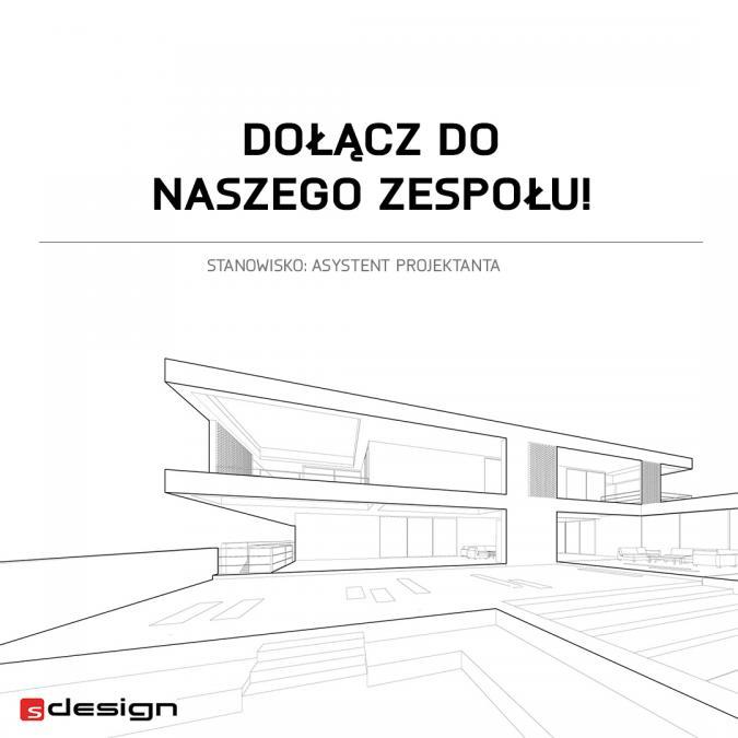 Praca na Stanowisku: Asystent projektanta / Architekt